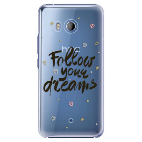 Plastové pouzdro iSaprio - Follow Your Dreams - black - HTC U11