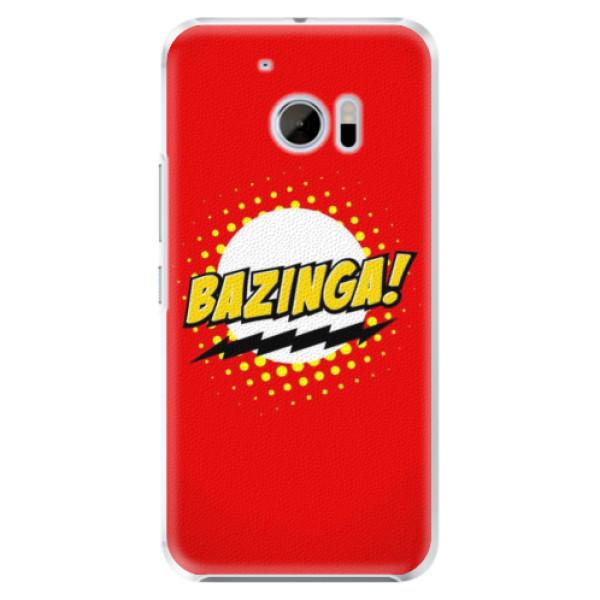 Levně Plastové pouzdro iSaprio - Bazinga 01 - HTC 10
