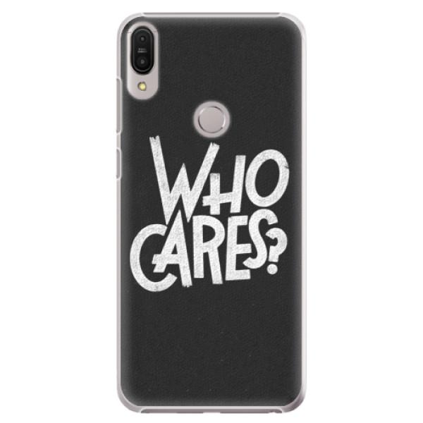 Plastové pouzdro iSaprio - Who Cares - Asus Zenfone Max Pro ZB602KL