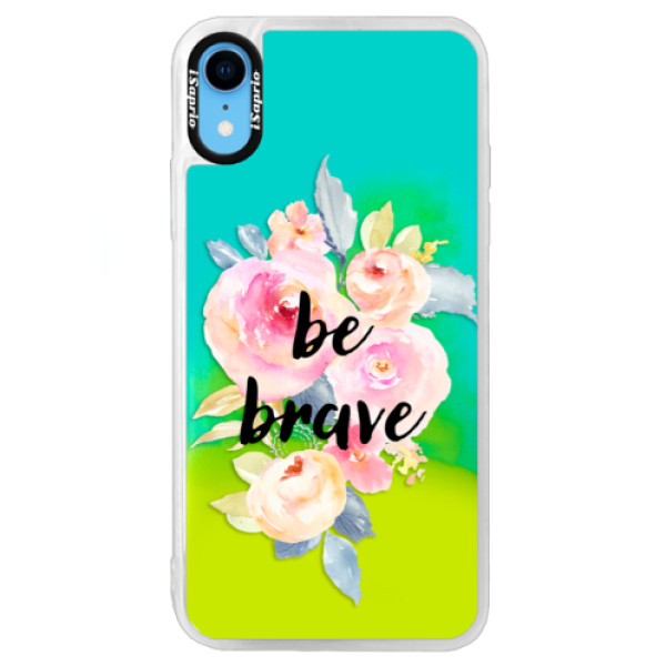 Neonové pouzdro Blue iSaprio - Be Brave - iPhone XR