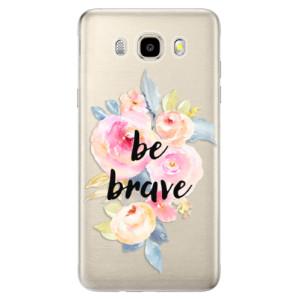 Odolné silikonové pouzdro iSaprio - Be Brave na mobil Samsung Galaxy J5 2016