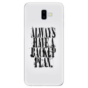 Odolné silikonové pouzdro iSaprio - Backup Plan - na mobil Samsung Galaxy J6 Plus