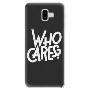 Odolné silikonové pouzdro iSaprio - Who Cares - na mobil Samsung Galaxy J6 Plus