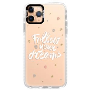 Silikonové pouzdro Bumper iSaprio - Follow Your Dreams - white na mobil Apple iPhone 11 Pro
