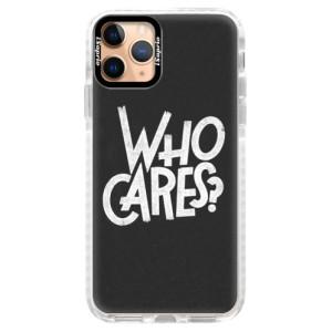 Silikonové pouzdro Bumper iSaprio - Who Cares na mobil Apple iPhone 11 Pro