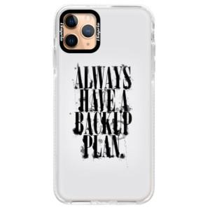 Silikonové pouzdro Bumper iSaprio - Backup Plan na mobil Apple iPhone 11 Pro Max