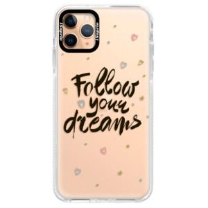 Silikonové pouzdro Bumper iSaprio - Follow Your Dreams - black na mobil Apple iPhone 11 Pro Max