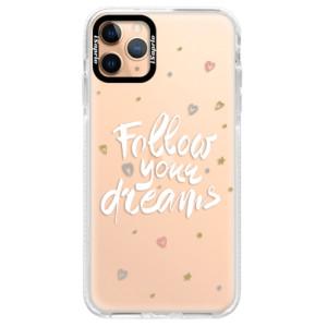 Silikonové pouzdro Bumper iSaprio - Follow Your Dreams - white na mobil Apple iPhone 11 Pro Max