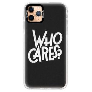 Silikonové pouzdro Bumper iSaprio - Who Cares na mobil Apple iPhone 11 Pro Max