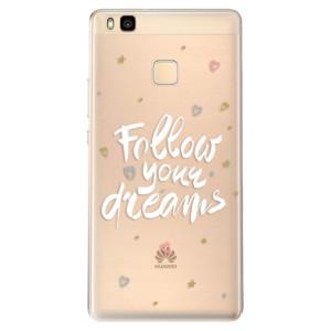 Odolné silikonové pouzdro iSaprio - Follow Your Dreams - white na mobil Huawei P9 Lite