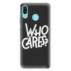 Odolné silikonové pouzdro iSaprio - Who Cares na mobil Huawei Nova 3