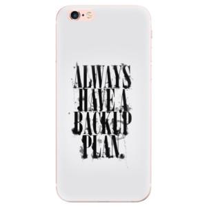 Odolné silikonové pouzdro iSaprio - Backup Plan na mobil Apple iPhone 6 Plus / 6S Plus