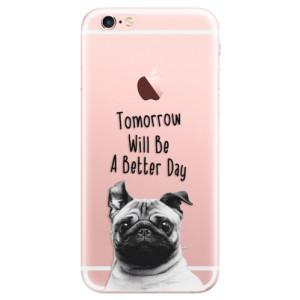 Odolné silikonové pouzdro iSaprio - Better Day 01 na mobil Apple iPhone 6 Plus / 6S Plus