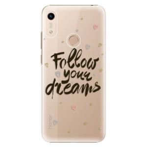 Plastové pouzdro iSaprio - Follow Your Dreams - black na mobil Honor 8A