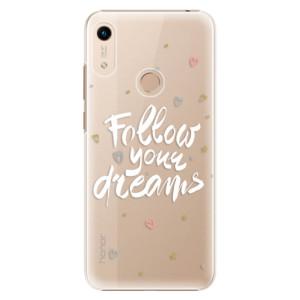 Plastové pouzdro iSaprio - Follow Your Dreams - white na mobil Honor 8A