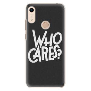 Plastové pouzdro iSaprio - Who Cares na mobil Honor 8A