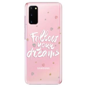 Plastové pouzdro iSaprio - Follow Your Dreams - white na mobil Samsung Galaxy S20
