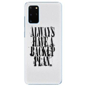 Plastové pouzdro iSaprio - Backup Plan na mobil Samsung Galaxy S20 Plus