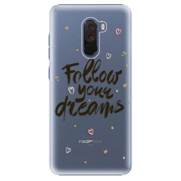 Plastové pouzdro iSaprio - Follow Your Dreams - black - Xiaomi Pocophone F1