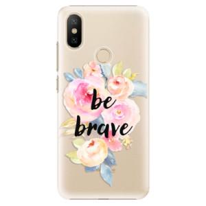 Plastové pouzdro iSaprio - Be Brave na mobil Xiaomi Mi A2