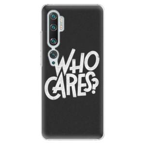 Plastové pouzdro iSaprio - Who Cares na mobil Xiaomi Mi Note 10 / Note 10 Pro