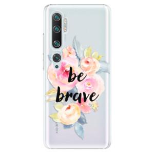 Plastové pouzdro iSaprio - Be Brave na mobil Xiaomi Mi Note 10 / Note 10 Pro
