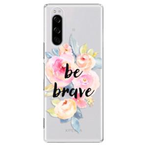 Plastové pouzdro iSaprio - Be Brave na mobil Sony Xperia 5
