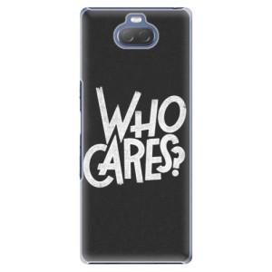 Plastové pouzdro iSaprio - Who Cares na mobil Sony Xperia 10