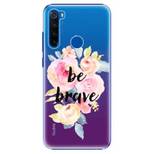 Plastové pouzdro iSaprio - Be Brave na mobil Xiaomi Redmi Note 8T