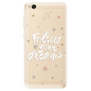 Odolné silikonové pouzdro iSaprio - Follow Your Dreams - white na mobil Xiaomi Redmi 4X