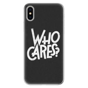 Odolné silikonové pouzdro iSaprio - Who Cares na mobil Apple iPhone X