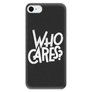 Odolné silikonové pouzdro iSaprio - Who Cares na mobil Apple iPhone SE 2020