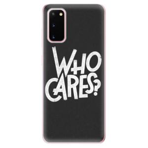 Odolné silikonové pouzdro iSaprio - Who Cares na mobil Samsung Galaxy S20