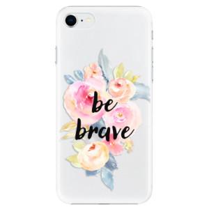 Plastové pouzdro iSaprio - Be Brave na mobil Apple iPhone SE 2020