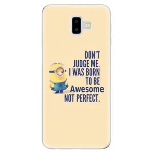 Odolné silikonové pouzdro iSaprio - Be Awesome na mobil Samsung Galaxy J6 Plus