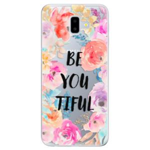 Odolné silikonové pouzdro iSaprio - BeYouTiful na mobil Samsung Galaxy J6 Plus