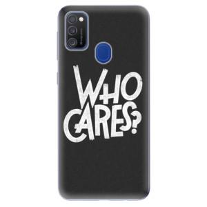 Odolné silikonové pouzdro iSaprio - Who Cares na mobil Samsung Galaxy M21