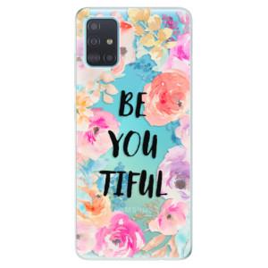 Odolné silikonové pouzdro iSaprio - BeYouTiful na mobil Samsung Galaxy A51