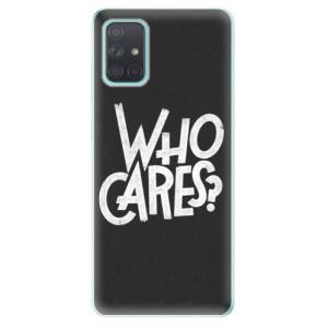 Odolné silikonové pouzdro iSaprio - Who Cares na mobil Samsung Galaxy A71