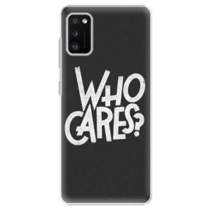 Plastové pouzdro iSaprio - Who Cares - na mobil Samsung Galaxy A41