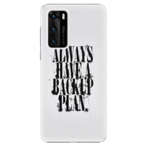 Plastové pouzdro iSaprio - Backup Plan - na mobil Huawei P40