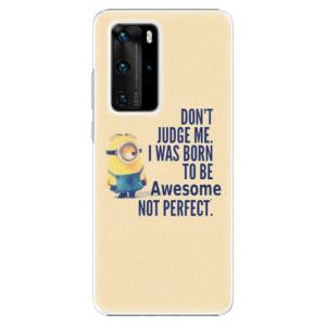 Plastové pouzdro iSaprio - Be Awesome - na mobil Huawei P40 Pro