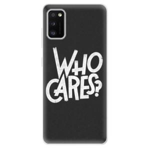 Odolné silikonové pouzdro iSaprio - Who Cares - na mobil Samsung Galaxy A41