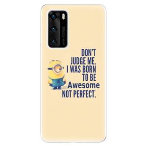 Odolné silikonové pouzdro iSaprio - Be Awesome - na mobil Huawei P40