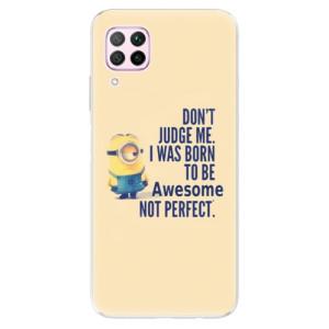 Odolné silikonové pouzdro iSaprio - Be Awesome - na mobil Huawei P40 Lite