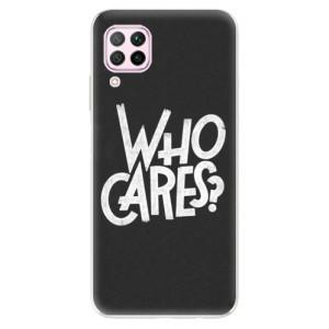 Odolné silikonové pouzdro iSaprio - Who Cares - na mobil Huawei P40 Lite