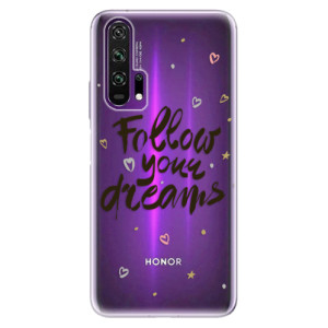 Silikonové pouzdro iSaprio - Follow Your Dreams - black na mobil Honor 20 Pro