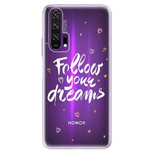 Silikonové pouzdro iSaprio - Follow Your Dreams - white na mobil Honor 20 Pro