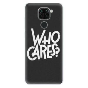 Silikonové pouzdro iSaprio - Who Cares na mobil Xiaomi Redmi Note 9