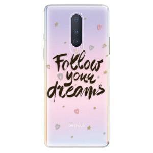Silikonové pouzdro iSaprio - Follow Your Dreams - black na mobil OnePlus 8